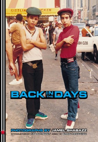 Back in the Days by Jamel Shabazz and Fab 5 Freddy