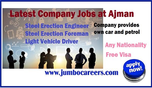 Ajman new job openings, Company jobs with free visa in Ajman UAE,