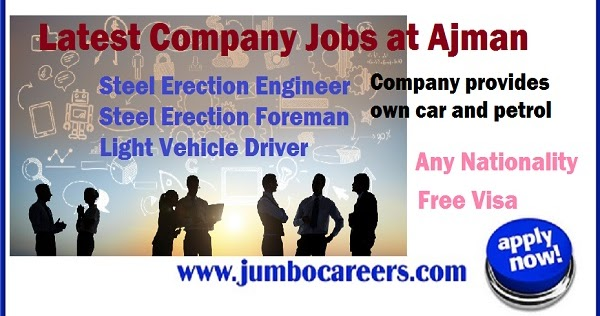 Latest Company Jobs at Steel Tech Ajman UAE with Free Visa