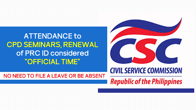 attendance to cpd seminars renewal of prc id is considered as official time