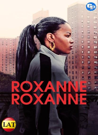 Roxanne Roxanne (2017) LATINO