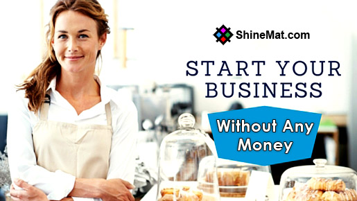 How to start small business without money