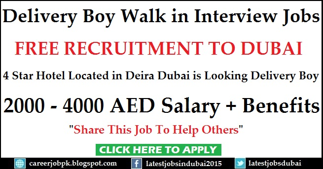 Walk in Interview in Dubai for Delivery Boy jobs