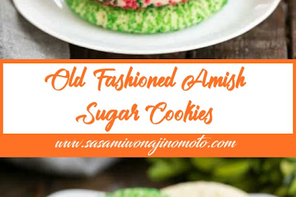 Old-Fashioned Amish Sugar Cookies