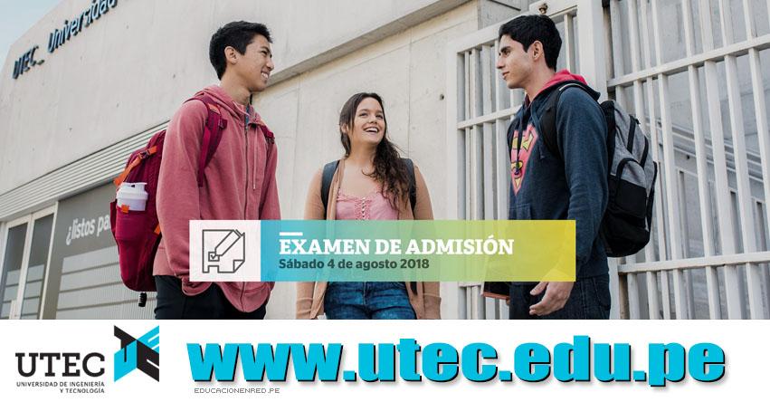 Resultados UTEC 2018 (4 Agosto) Lista Ingresantes - Universidad de Ingeniería y Tecnología - www.utec.edu.pe