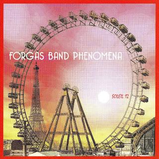 Forgas Band Phenomena - 2005 - Soleil 12