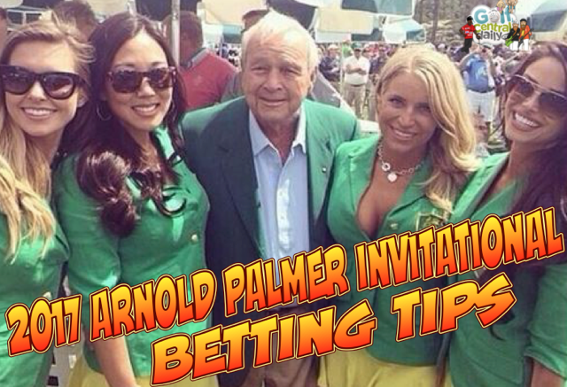 2017-Arnold-Palmer-Invitational-Betting-Tips