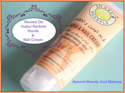 Inatur Herbals Hand & Nail Cream Review on Natural Beauty And Makeup blog