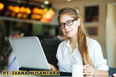 Lowongan PT. Ivana Nusantara Pekanbaru Juli 2018