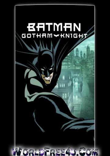 Batman Gotham Knight 2008 Full Movie Watch Online Free ...
