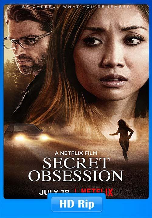 Secret Obsession 2019 HIndi NF WEBRip 720p x264 | 480p 300MB | 100MB HEVC