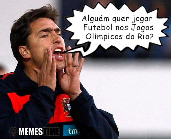 Meme Rui Jorge Selecionador da Equipa Olímpica de Futebol –  Alguém quer jogar Futebol nos Jogos Olímpicos do Rio?