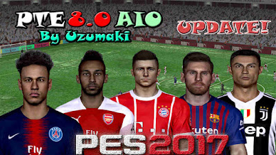 PES 2017 PTE Patch 8.0 AIO Update By Uzumaki CH Season 2018/2019