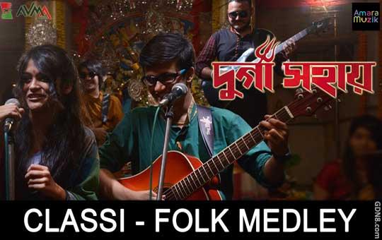 Classi Folk Medley - Durga Sohay