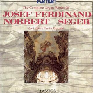 Josef Seger (1716-1782) - Complete Organ Works