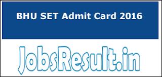 BHU SET Admit Card 2016