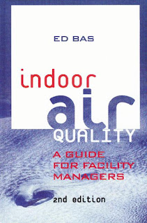 Indoor Air Quality: A Guide for Facility Managers 2nd Edition