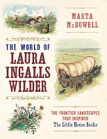 Review of Marta McDowell's The World of Laura Ingalls Wilder