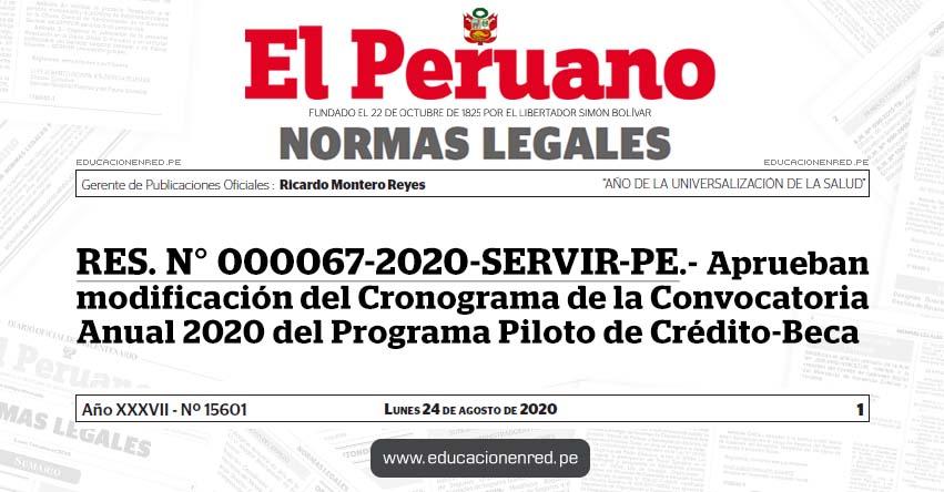 RES. N° 000067-2020-SERVIR-PE.- Aprueban modificación del Cronograma de la Convocatoria Anual 2020 del Programa Piloto de Crédito-Beca