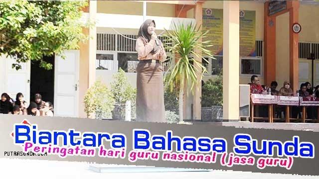 Biantara Bahasa Sunda Peringatan Hari Guru Nasional Jasa Guru