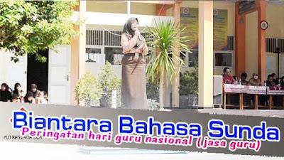Biantara Bahasa Sunda Peringatan Hari Guru Nasional (Jasa Guru)