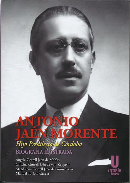 ANTONIO JAÉN MORENTE, HIJO PREDILECTO DE CÓRDOBA, UTOPÍA LIBROS