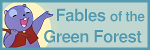 Fables of the Green Forest