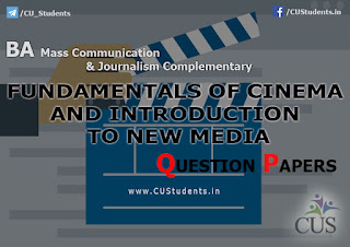 Fundamentals of Cinema and Introduction to New Media Previous Question Papers