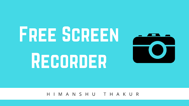 4 Best top free screen recorder software for PC Windows (Screen Capture)