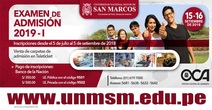UNMSM: Examen Admisión 2019-1 (15 y 16 Setiembre) Inscripción de Postulantes Universidad San Marcos Sede Lima Huaral - CRONOGRAMA - PROSPECTO - www.unmsm.edu.pe