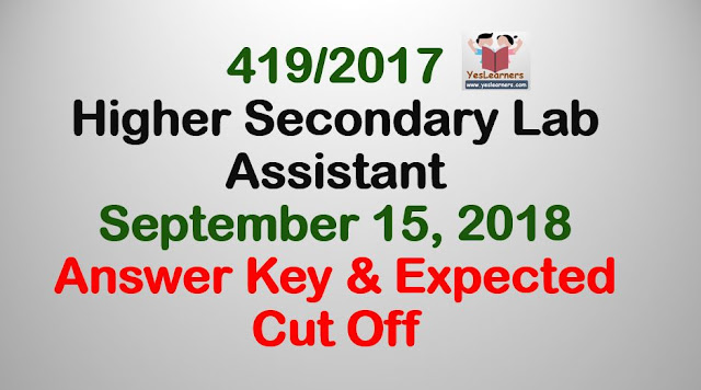 LAB ASSISTANT Higher Secondary Education Answer key & Expected Cut off 419/2017