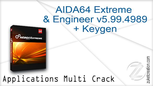 AIDA64 Extreme & Engineer v5.99.4989 + Keygen