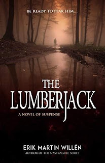 The Lumberjack - thriller book promotion Erik Martin Willen