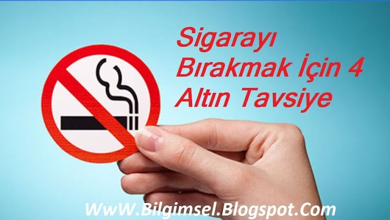 Sigarayı Bırakmak İçin 4 Altın Tavsiye