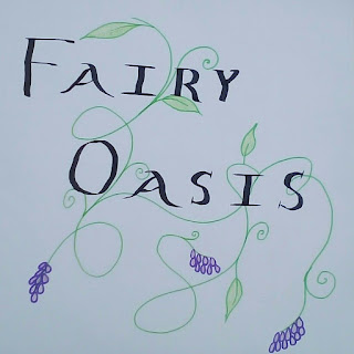 Image of a hand drawn sign.  Green vines and purple drooping flowers.  Text in black reads: Fairy Oasis