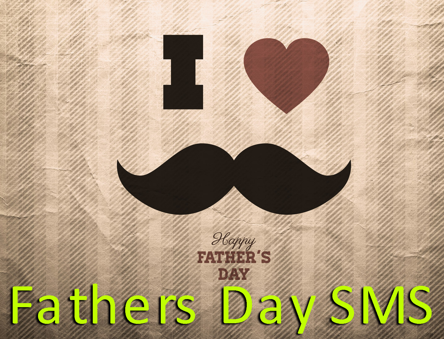 20 The Best Happy Fathers Day 2016 Sms The Best Quotes Picture