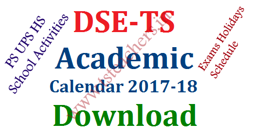 DSE TS Academic Calendar for 2017-18 and PS UPS HS School Activities | Telangana State School Education Department Academic Calendar 2017-18 | Download Primary School Activities for the Year 2017-18 | High School Activities | Time Table for Digital Classes in Telangana for The Next Academic Year | Formative and Summative Assessments FA SA Schedule for the Academic Year 2017-18 in Telangana | Dasara Christamus and Sankranthi Holidays Schedule in Telangana | Schedule for School Complex Meetings in Next Academic Year 2017-18 in Telangana Schools by The Director of School Education DSE dse-ts-academic-calendar-for-2017-18-and-ps-ups-hs-school-activities-exams-holidays-schedule-digital-classes-time-table-in-telangana