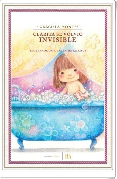 """""""Clarita se volvió invisible"""" de Graciela Montes"""