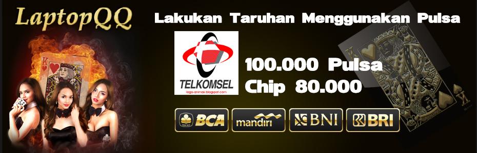 Deposit LaptopQQ Via Pulsa Telkomsel