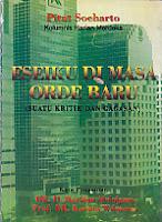 ESEIKU DI MASA ORDE BARU (SUATU KRITIK DAN GAGASAN) Karya: Pitut Soeharto