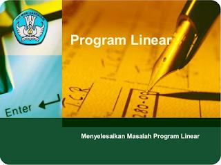 Materi Program Linear dengan Contoh Soal Pembahasanya