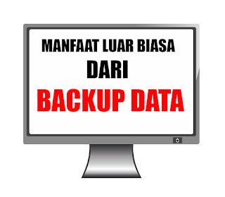 manfaat luar bisa dari backup data