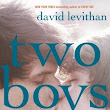 Cova Reviews | Two Boys Kissing, by David Levithan | 2017 Diverse Reads Challenge