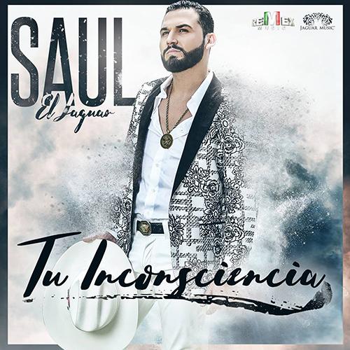 """Saul """"El Jaguar"""" Alarcon - Tu Inconsciencia (Promos Nuevos 2016)"""