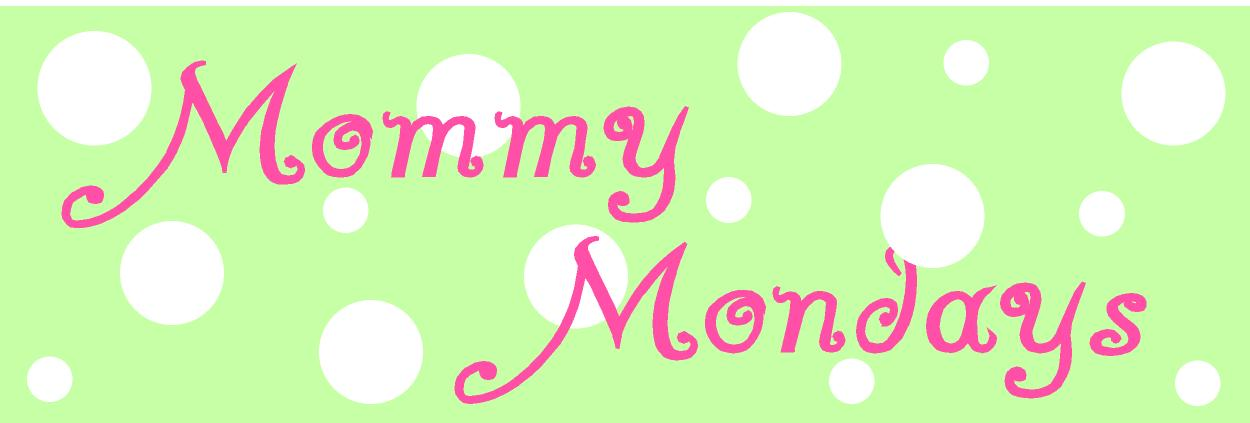 Image result for Mommy Monday