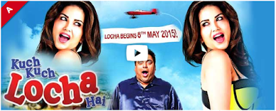 Kuch Kuch Locha Hai 2015 Full Movie Download free in HD mp4 3gp hq avi 1080P