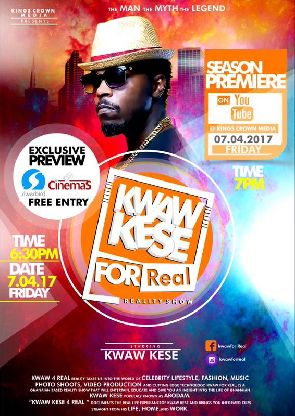 'Kwaw Kese 4 Real' reality show premieres April 7