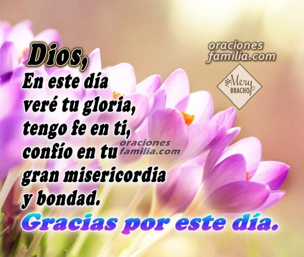 Oración Cristiana para empezar el día, plegaria para pedir por un día de bendición, frases bonitas de oraciones cortas del buen día por Mery Bracho.