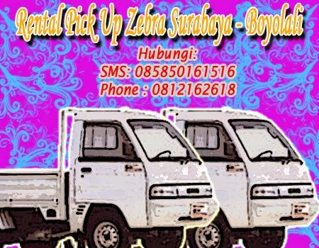 Sewa Pick Up Zebra Surabaya - Boyolali