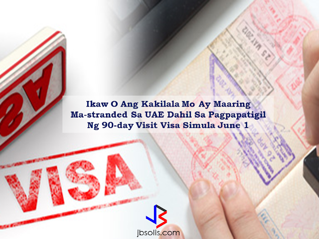 Philippines and Pakistan passport holders especially who are in the UAE are in risk of being stranded due to the halt of 90-days Visa issuance by the UAE government. There are also growing concerns on the welfare of those who already were on their visa run waiting for the release of their 90-day visit visas. There are no official numbers  yet but  a lot of  Filipinos has been rushing to exit UAE everyday for their visa runs.  Consul General Paul Raymund Cortes also confirmed about the halt of 90-day Visa processing and he said he also has no knowledge on the reason why they stopped it.  The Filipino Times visited various travel agencies whom also confirmed that the  rule has been made effective  starting June 1, 2017.   Malou Q. Prado, CEO of MPQ Tourism said that starting the night before, the system won't accept the processing of 90-day Visas.   As to why it only singled out Filipino and Pakistani nationals, they are also puzzled. They said that it should affect all expats. Karen Versoza, agent at Zomorod Travel Agency, said that the visa issuance is now limited to only a month.   She also said that the Immigration has announced the halt of 90-day Visa issuance to be effective last May 1, 2017 but it did not happen. We did our own research from a certain travel agency who requested to withhold their identity and they said some of the agents can still apply but as to the guidelines of the rule, it still needs to be clarified in the coming days. Prado said a remedy for those who already applied for the 90-day Visa  is to change the application to Leisure Visa or to a month's visit visa.   Source: The Filipino Times